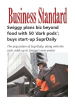 Swiggy plans biz beyond food with 50 'dark pods'; buys start-up SuprDaily