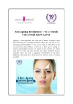 Anti-Ageing Treatments: The 3 Trends You Should Know About