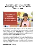 How can a parent handle kids technology use with Cell Phone Tracker App