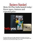 Moto G6 Plus India launch today: Know specs, features and expected price