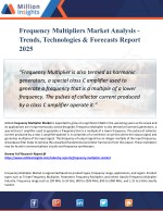 Frequency Multipliers Market - Industry Analysis, Size, Share, Growth, Trends and Forecast 2025