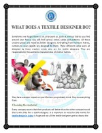 WHAT DOES A TEXTILE DESIGNER DO?