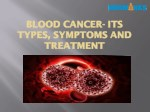 BLOOD CANCER- ITS TYPES, SYMPTOMS AND TREATMENT | Medmonks