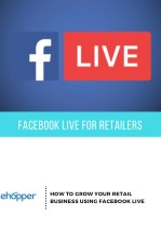 How to Grow Your Retail Business Using Facebook Live