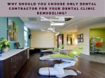 Top Reasons to choose Only Dental Contractor for Your Dental Clinic Remodeling?