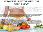 Keto fast - best weight loss supplement!