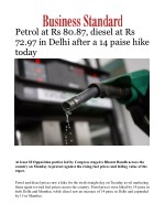 Petrol at Rs 80.87, diesel at Rs 72.97 in Delhi after a 14 paise hike today