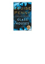 [PDF] Free Download Glass Houses By Louise Penny