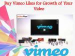 Buy Vimeo Likes for Growth of Your Video