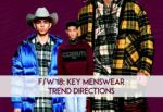 Fall/Winter 2018: Key Menswear Trends Directions