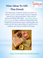 Nine Ideas To Gift This Diwali