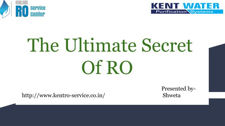the ultimate secret of ro presented by http n.