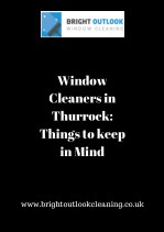 Window Cleaners in Thurrock: Things to keep in Mind