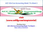 ACC 306 Cost Accounting Week 1 To Week 5