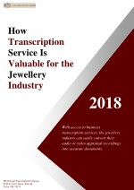 How Transcription Service Is Valuable for the Jewelry Industry