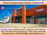 24 Hour Emergency Room Houston | Excellence ER