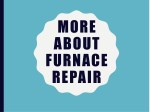 More About Furnace Inspection & Repair