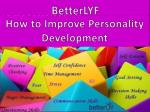 How to Develop Personality Development and Communication Skills - Betterlyf