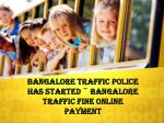 #Bangalore Traffic Police Has Started ~ Bangalore Traffic Fine Online Payment
