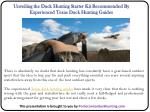 Unveiling the Duck Hunting Starter Kit Recommended By Experienced Texas Duck Hunting Guides