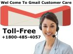 Gmail Number 1800-485-4057 Gmail Customer Support Number