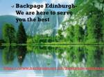 Backpage Edinburgh- We are here to serve you the best