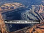 Metalliferous and Coal Mining Solutions