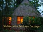 Welcome to Brisbane Cottages