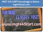 MGT 445 CART Knowledge is divine--mgt445cart.com