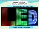 Best LED Lighting, Bulbs for Home Online at SearchLighting.Com