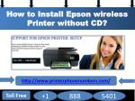 How to Install Epson wireless Printer without CD? 1-888-257-5888