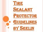 Tire Sealant Protector Guidelines by Seelin