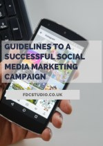 Guidelines To A Successful Social Media Marketing Campaign