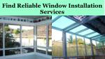 Find Reliable Window Installation Services