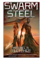 [PDF] Free Download Swarm and Steel By Michael R. Fletcher