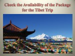 Check the Availability of the Package for the Tibet Trip