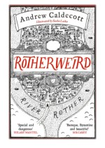 [PDF] Free Download Rotherweird By Andrew Caldecott