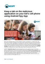 Keep a tab on the malicious application on your kid's cell phone using Android Spy App