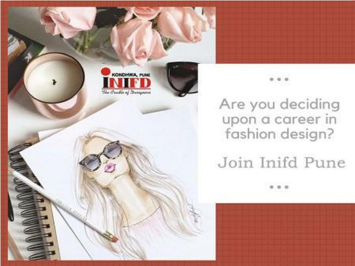 Ppt Why Should You Choose Fashion Designing Course At Inifd Pune Powerpoint Presentation Id 8009166