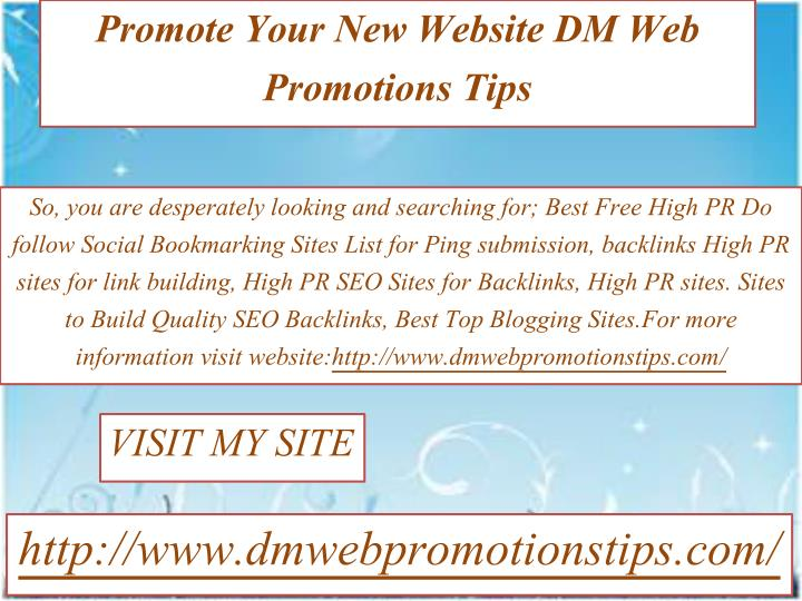 PPT - Promote Your New Website | DM Web Promotions Tips