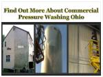 Find Out More About Commercial Pressure Washing Ohio