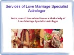 Services of Love Marriage Specialist Astrologer