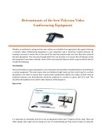 Determinants of the best Polycom Video Conferencing Equipment
