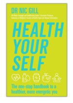 [PDF] Free Download Health Your Self By Dr Nic Gill