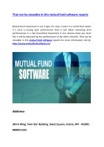 That can be viewable in this mutual fund software reports