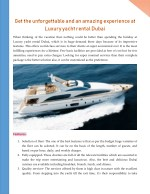 Get the unforgettable and an amazing experience at Luxury yacht rental Dubai