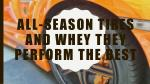 All-Season Tires And Whey They Perform The Best