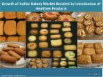 Indian Bakery Market Overview 2018, Demand by Regions, Share and Forecast to 2023