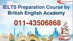 IELTS Preparation Centre Delhi | 011-43506868