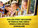 Follow Every Procedure Of Vehicle Fine Check ~ Bangalore Traffic Police Fine